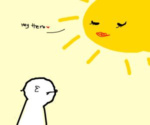 Sun is flirting