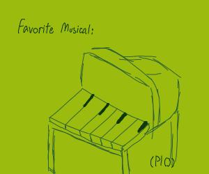 Favorite musical PIO