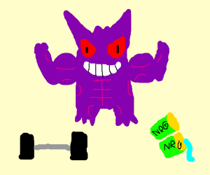 gengar has started working out
