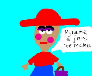 Joe's mama