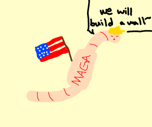 Trump but as a worm