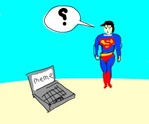super man looking at a meme