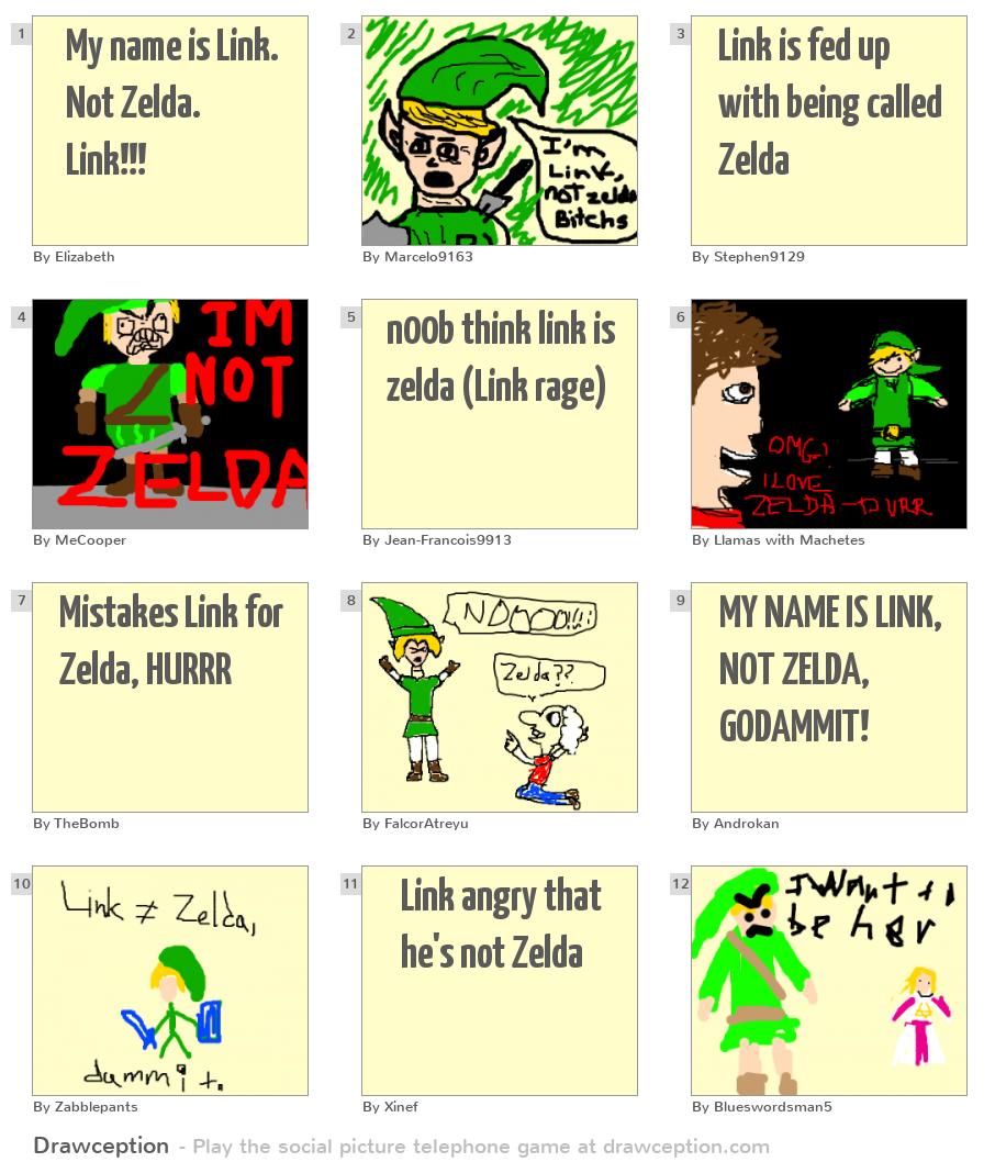 My name is Link. Not Zelda. Link!!! - Drawception
