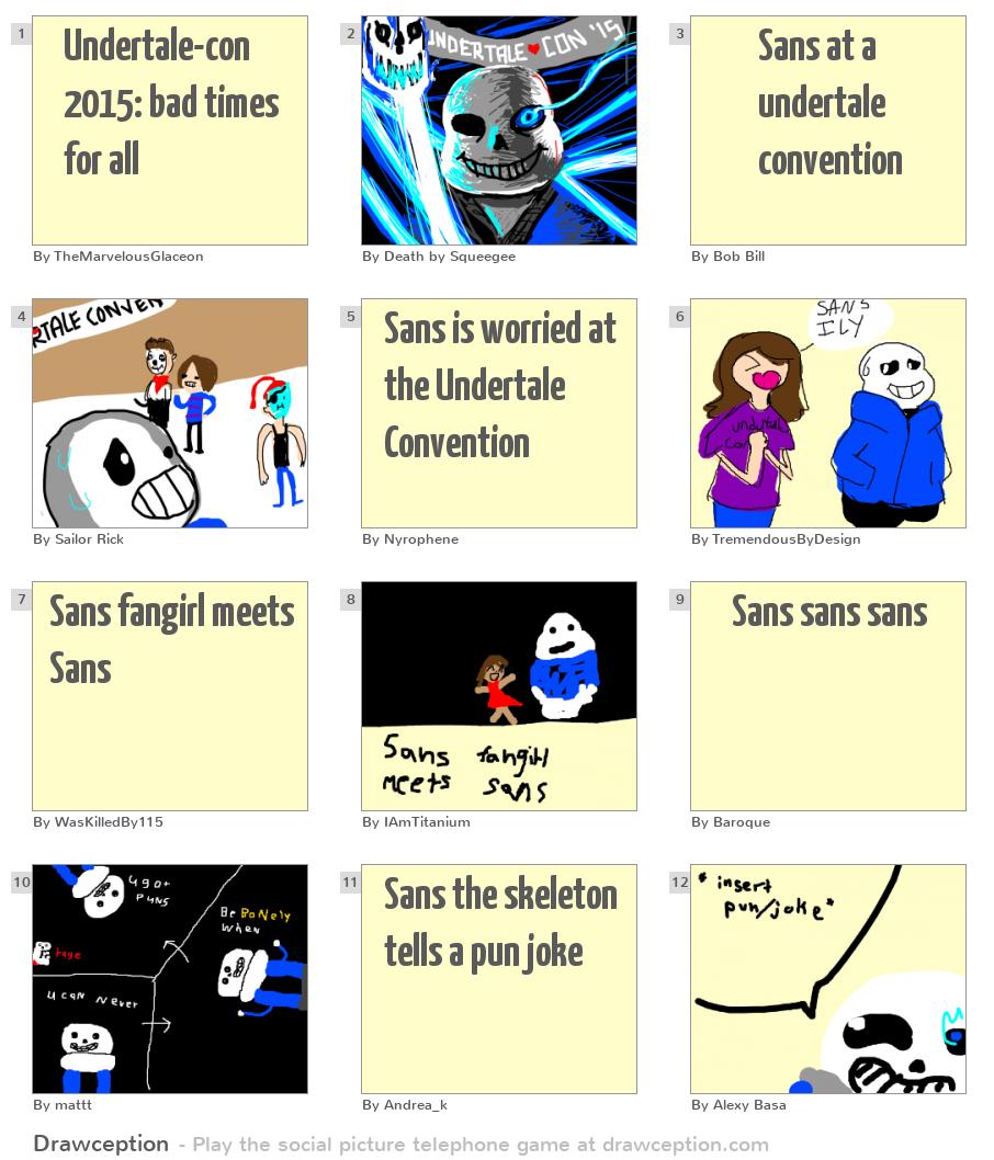 Undertale-con 2015: bad times for all - Drawception