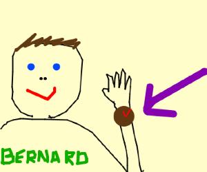 Bernard has the time
