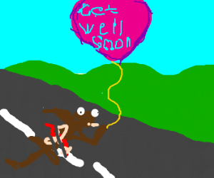 "Roadkill with a ""Get well soon"" baloon"