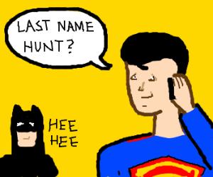 Superman doing prank calls