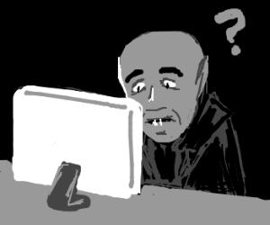 Nosferatu cannot use a computer.