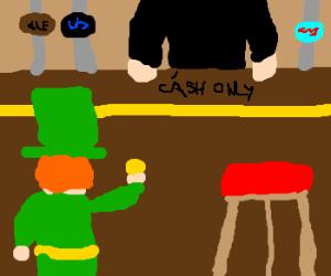 Bartender Will Only Take Cash Leprechaun