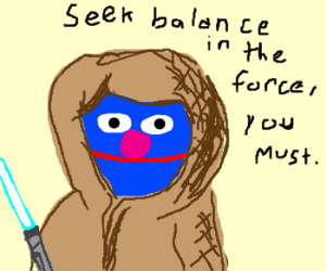 Grover is a Jedi master
