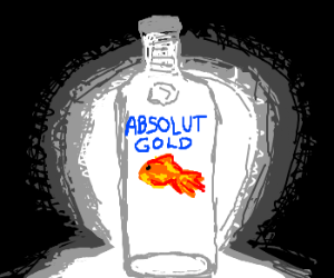 Goldfish in a bottle of vodka