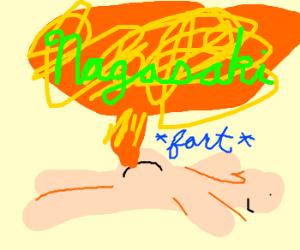 Fart causes nagisaki explosion, not USA!