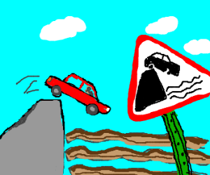 Drive off a cliff into bacon