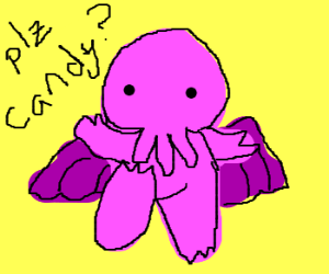 Pink Cthulhu baby wants candy before bed