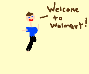 Walmart Greeter with only one leg