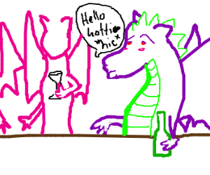 Dragon is drunk, flirts with the ladies