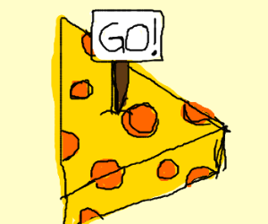 GO! sign in cheese