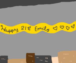 happy 21st emily