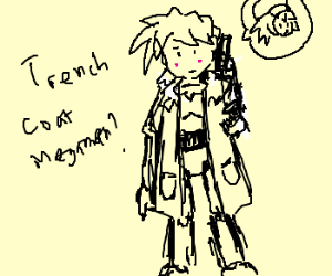 Roll is going to talk to TrenchCoat Man