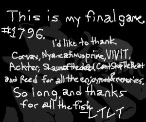 Good ending to a story. [Farewell, LTLT]