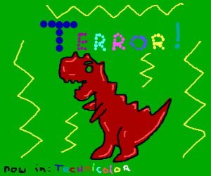 Technicolor Terror!