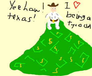Texas tycoon sits on pile of money
