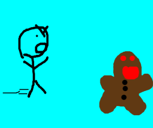 You can't catch the gingerbread man!