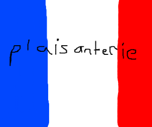 Banter on a french flag