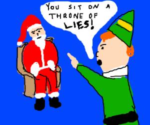 You're not Santa!