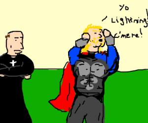 Thor calls lightning down for Priest