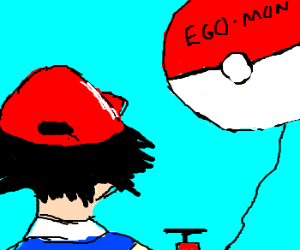 Ash has an inflated ego