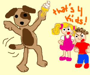 Silly dog, ice cream is for kids!