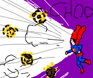 Superman sneezed