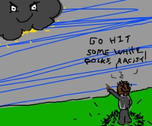Lightning oppresses black student
