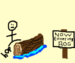 Hop over the soggy log if you wish to enter Bog...