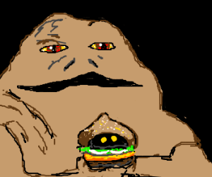 Jabba getting ready to eat a Mc Jawa burger