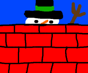 Where did my snowman go? (Its behind the wall!)