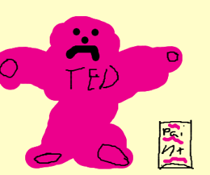 TED the Teddy Bear dipped in pink paint