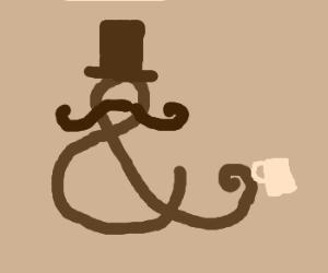 Fancy Ampersand having Tea