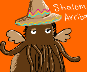 Cthulhu is a Mexican Jew