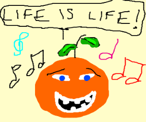 Orange sings optimisticly about life