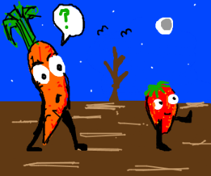 Carrot: Where r we going, strawberry?!