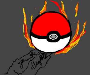 Pokeball on fire. Illegible words coming out.