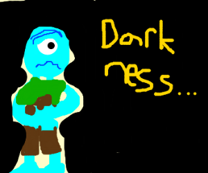 Paranoid cyclops is afraid of the dark