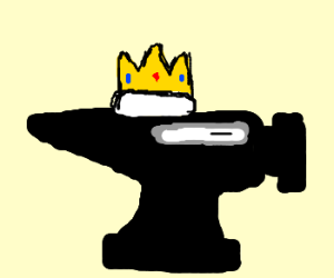 I am the King of Anvils!