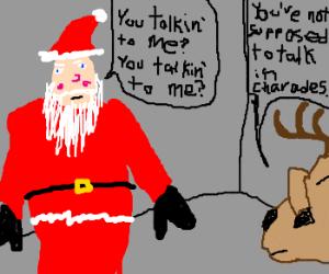 Santa is terrible at playing charades.