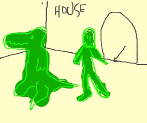 grass human/dinosaur walked into a house