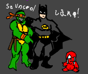 batman and a tmnt mock some red weeping baby