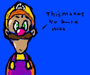Luigi dressed as Mario in Wario's clothes.