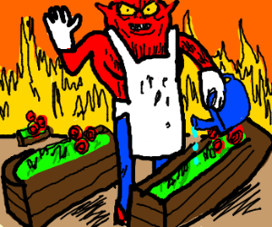 Satan welcomes you to his community garden